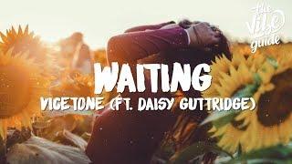 Vicetone   Waiting (Lyrics) Ft. Daisy Guttridge