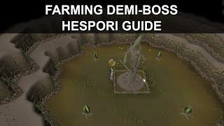 OSRS | How to Kill HESPORI! - NEW DEMI-BOSS (Full Fight Explained!)