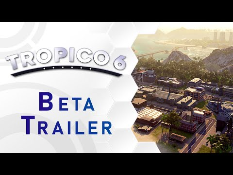 Tropico 6 - Beta Release Short Trailer (US) thumbnail