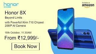 Honor 8X Final Confirmed Details - Price & Launch Date in India!!