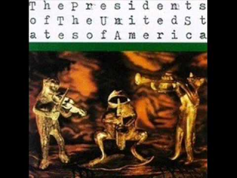 The Presidents of the United States of America - Kitty
