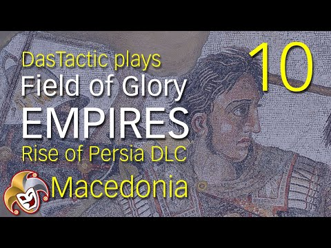 DasTactic plays Field of Glory EMPIRES ~ 10 Moving South ~ Rise of Persia DLC