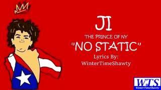 J.I. - No Static (Lyrics)   #TheRapGame