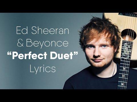 Ed Sheeran Perfect Duet Lyrics Lyric Video Ft Beyoncé