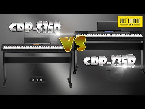 So sánh Casio CDP-S350 và Casio CDP-235R