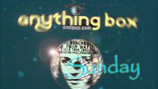 Anything Box - Sunday