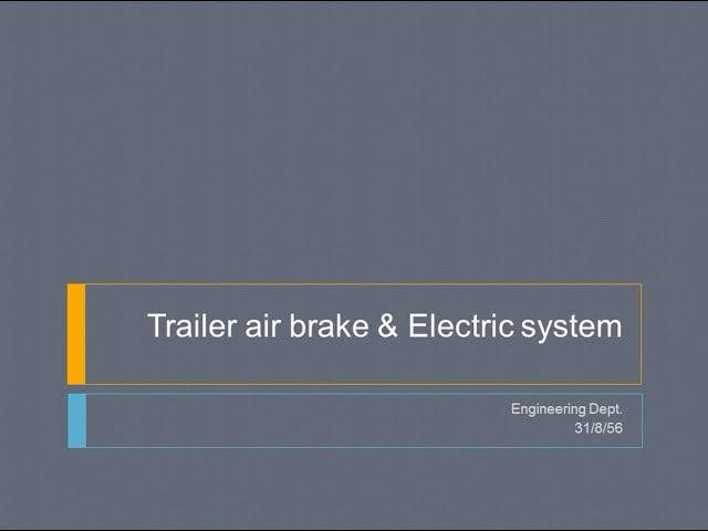 Trailer Air Brake & Electric System