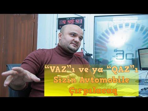 """""""VAZ""""lar, """"QAZ""""lar və qırılanlar -  DJ. Tural Yusifov yazır...2019 yeni hd video"""