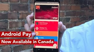 Using Android Pay in Canada