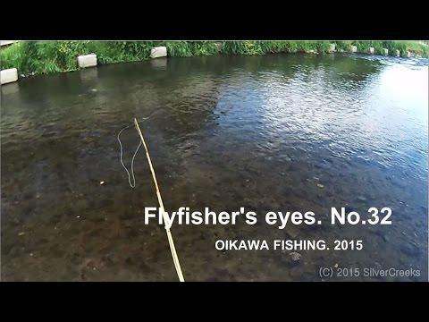 "[HD] Pale Chub Fly Fishing ""Flyfisher's eyes. No.32"""