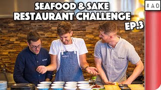 SEAFOOD AND SAKE RESTAURANT CHALLENGE - THE FINALE!!! (EP. 3/3)