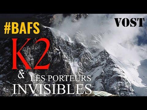 K2 et les porteurs invisibles - Bande Annonce VOST – 2019