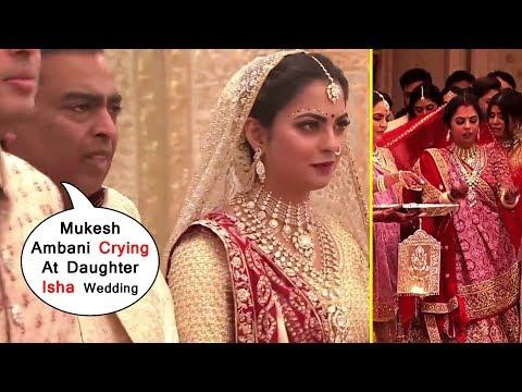 HD Mukesh Ambani Crying At All @Wedding Ceremony Of Daughter  Isha's  Ambani's @Marriage