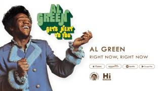Al Green - Right Now, Right Now (Official Audio)
