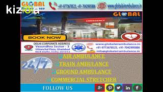 Global Air Ambulance Service in Delhi with Medical Support