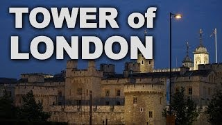 The Historic Tower of London