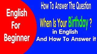 How To Answer Question When Is Your Birthday ? Learn English Online
