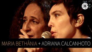 Maria Bethânia E Adriana Calcanhotto   Depois De Ter Você