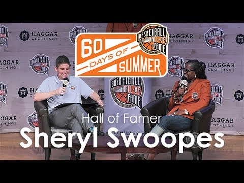 Sheryl Swoopes - 60 Days of Summer 2017 interview