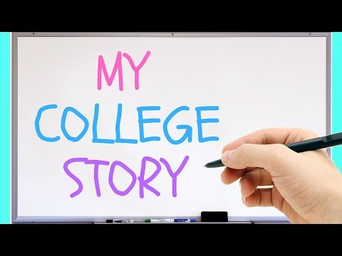 MY COLLEGE STORY (A Whiteboard Video)