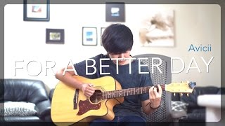 For A Better Day - Avicii (Fingerstyle guitar cover by Harry Cho)