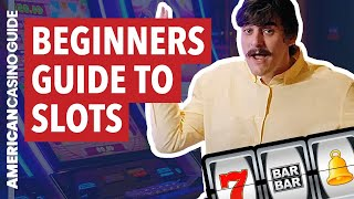Beginners Guide to Slot Machines