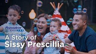 Apa Arti Senyum Ibu Bagi Keluarga? A Story of Sissy Prescillia