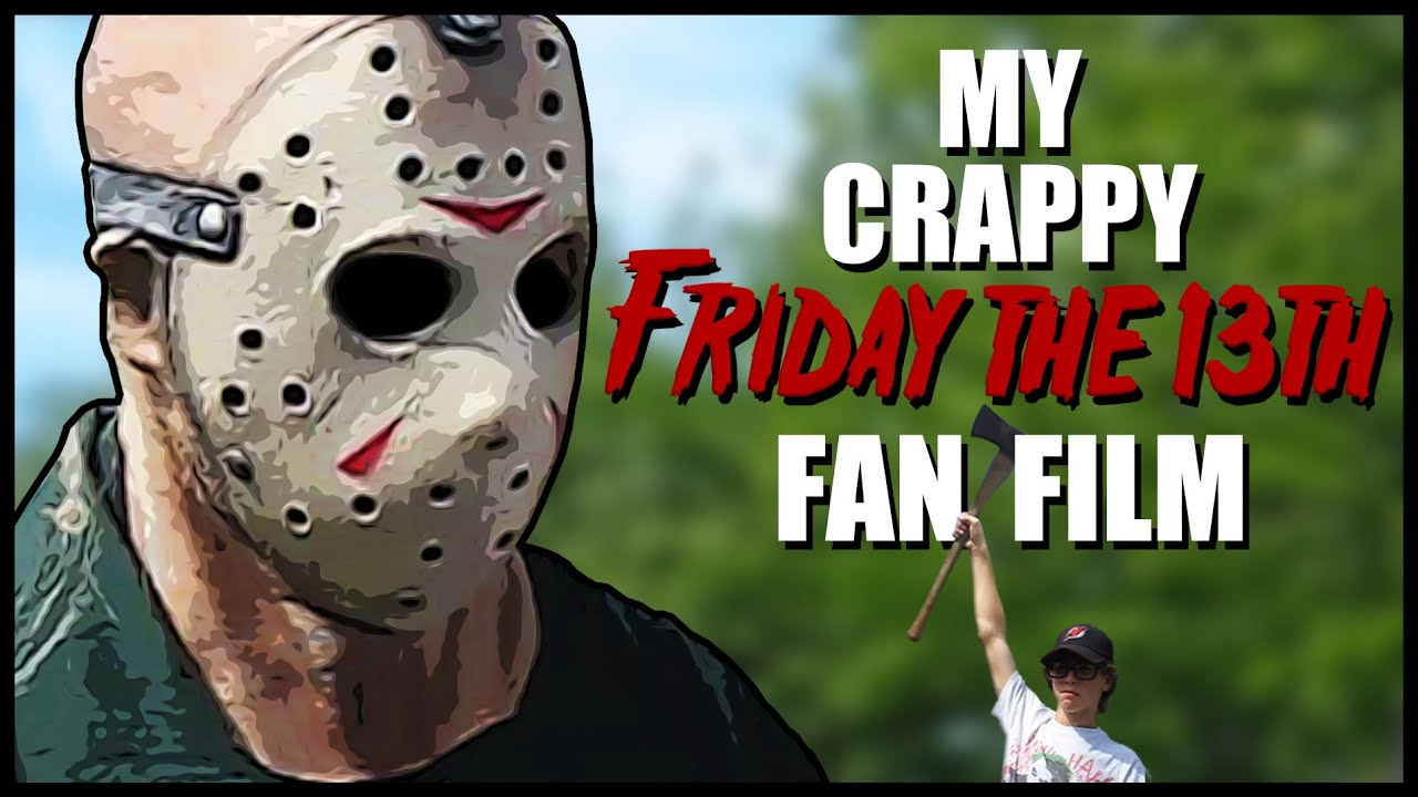 My Crappy Friday the 13th Fan Film