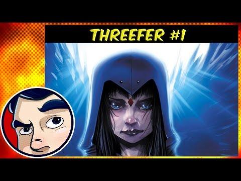 Raven (Teen Titans), Animosity, Britannia #1's – The Threefer