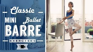 Classic mini Ballet Barre Workout by Lazy Dancer Tips
