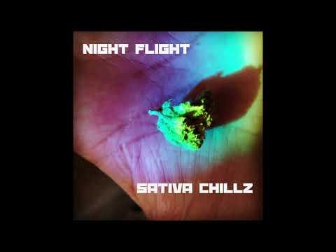 Night Flight - Sativa Chillz
