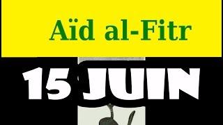 Aïd al-Fitr (15 juin 2018)