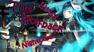 Nightcore - The Wolfpack