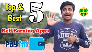 Top 5 Best Self Earning App In 2020 | Earn Daily Rs.5000 Paytm Cash Without Investment|Google Tricks