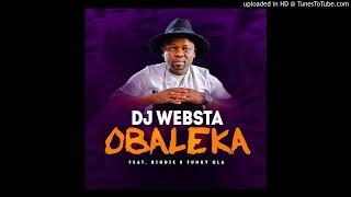 DJ Websta ft. Biggie & Funky Qla- Obaleka