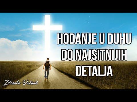 Zdravko Vučinić: Hodanje u Duhu do najsitnijih detalja