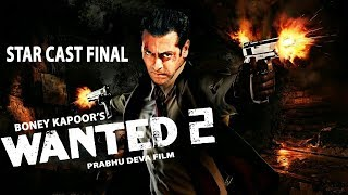 Wanted 2 | 351 Interesting facts | STAR CAST FINAL | Salman Khan |Prakash Raj Prabhu Deva | Katrina