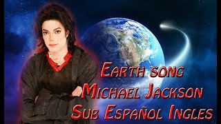 Michael Jackson - Earth Song Sub Español Ingles