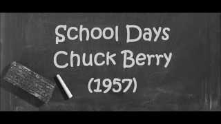 School Days. Chuck Berry. (1957)