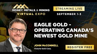 Eagle Gold - Operating Canada's Newest Gold Mine