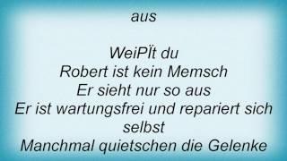 Achim Reichel - Robert Der Roboter Lyrics