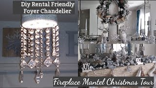 Day 12-Quitting Vlogmas / Diy Rental Friendly Foyer Chandelier/ Fireplace Mantel Christmas Decor | Kholo.pk
