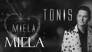 TONIS ✦ Miela ✦ Official Audio ✦ 2020