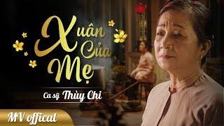 Xuân của mẹ - Thùy Chi (MV OFFICIAL) | Nhạc phim Xuân không màu 3