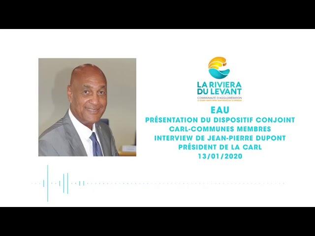 Eau : Interview de Jean-Pierre DUPONT, Président de la Riviera du Levant