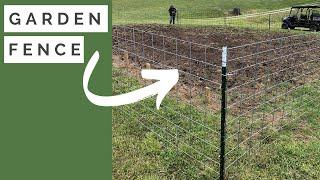 How To Build A Fence Around Garden |  T-Post and Cattle Panel