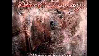 Dark Lunacy - Mood [Weaver of Forgotten 2010]