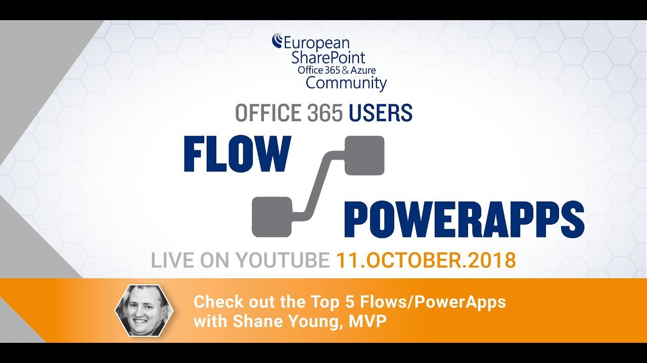 Top 5 Flow/PowerApps with Shane Young