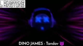 Dino James Tandav Ringtone Now