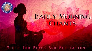 Peaceful Early Morning Chants With Lyrics | ध्यान और